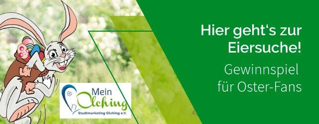 Ran an die Eier - das Ostergewinnspiel in Olching München - Jetzt teilnehmen!