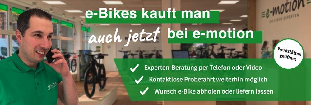 e-Bikes kauft man auch jetzt bei e-motion - Unser Händler beraten per Telefon und/oder Video